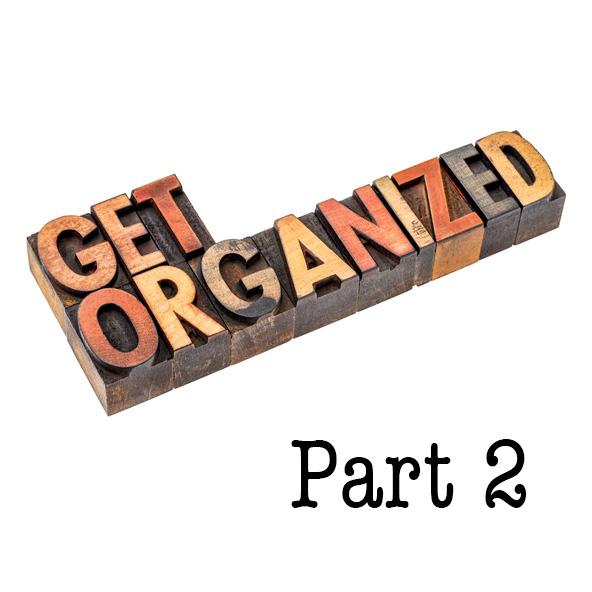 get-organized-pt-2